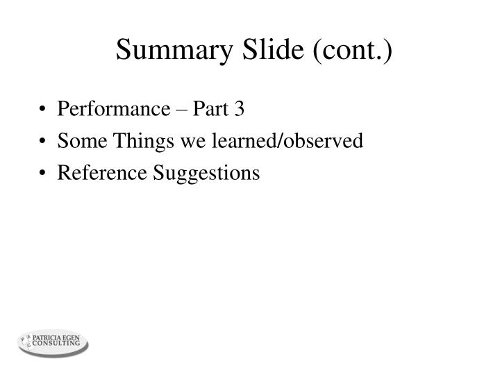 Summary Slide (cont.)