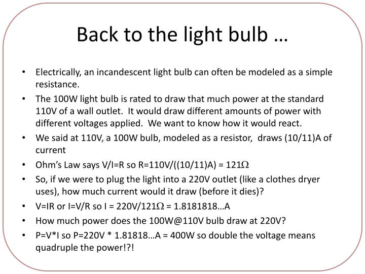 Back to the light bulb …