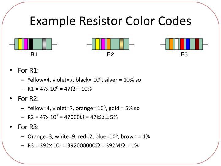 Example Resistor Color Codes
