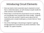 introducing circuit elements