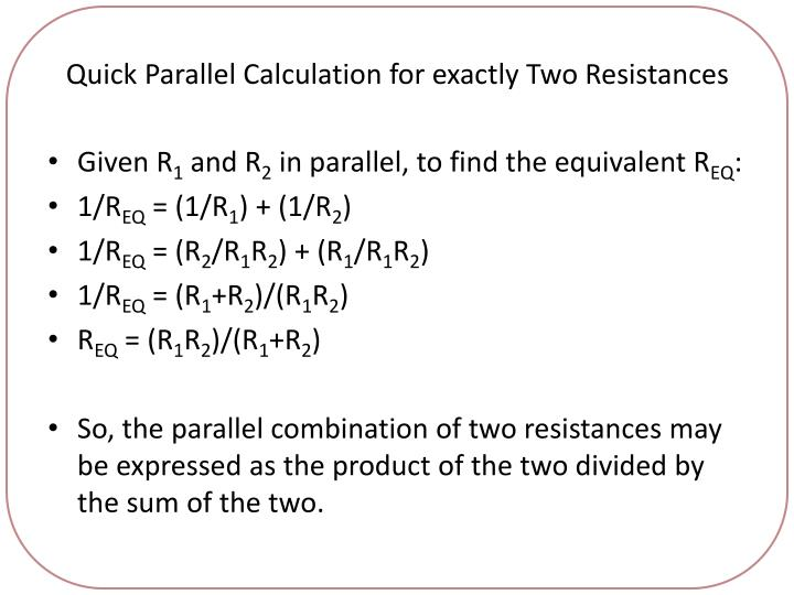 Quick Parallel Calculation for exactly Two Resistances