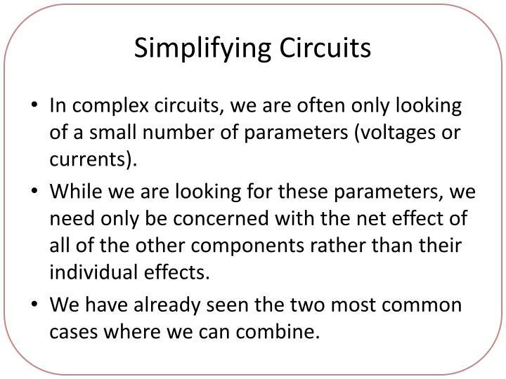 Simplifying Circuits