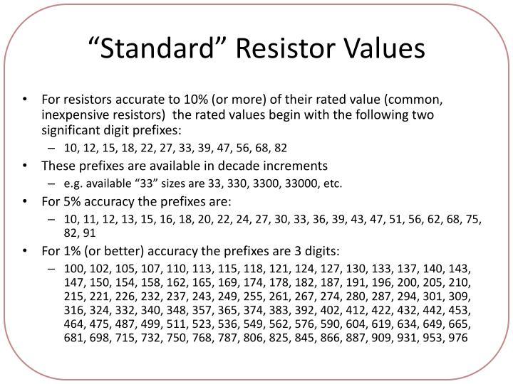 """Standard"" Resistor Values"