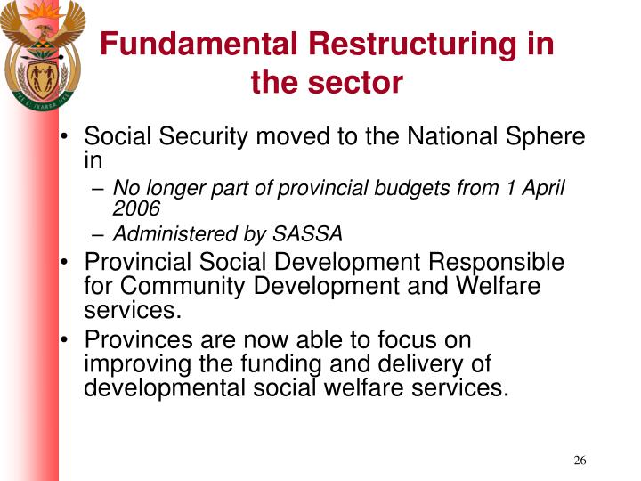 Fundamental Restructuring in the sector