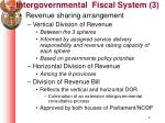 intergovernmental fiscal system 3