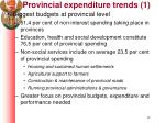 provincial expenditure trends 1