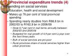 provincial expenditure trends 4