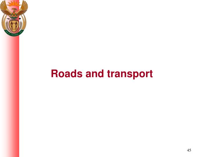 Roads and transport
