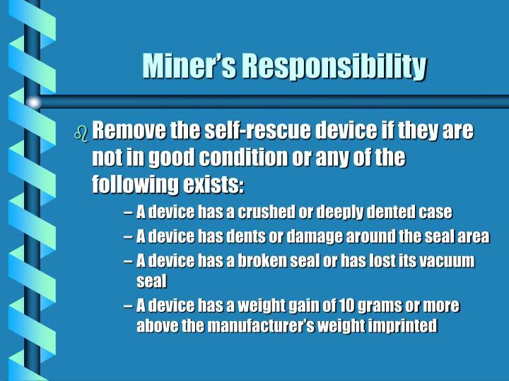 Miner's Responsibility