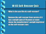 w 65 self rescuer quiz3