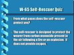 w 65 self rescuer quiz7