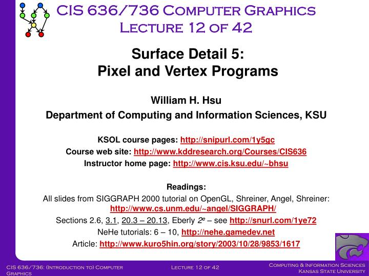 CIS 636/736 Computer Graphics