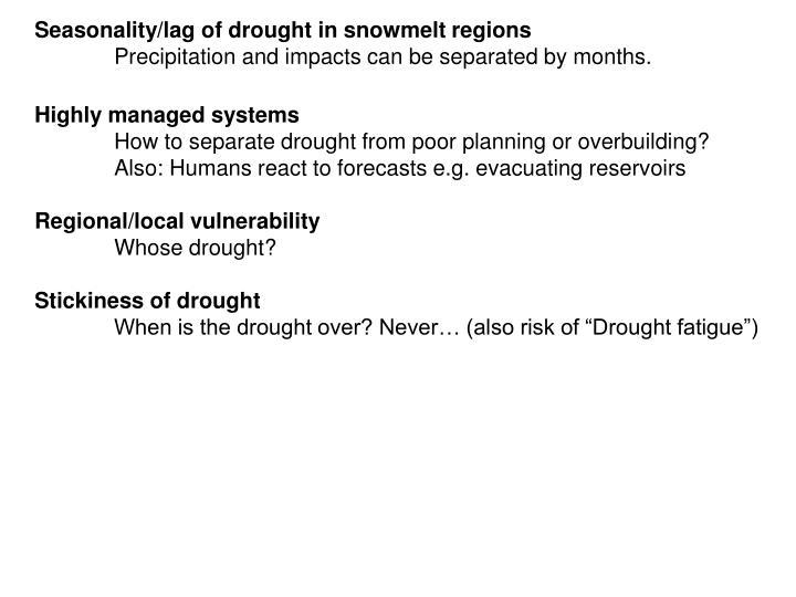 Seasonality/lag of drought in snowmelt regions
