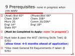 9 prerequisites none in progress when you apply