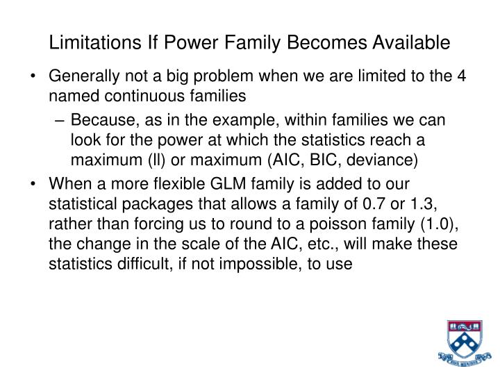 Limitations If Power Family Becomes Available
