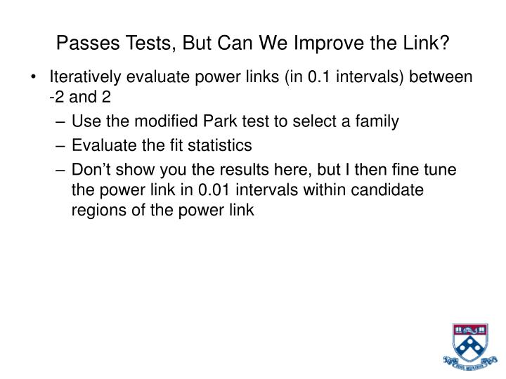 Passes Tests, But Can We Improve the Link?