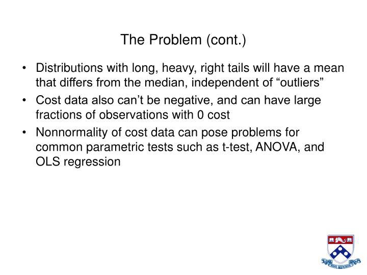 The Problem (cont.)