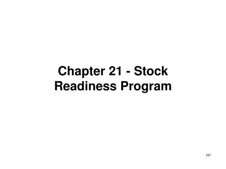 Chapter 21 - Stock Readiness Program