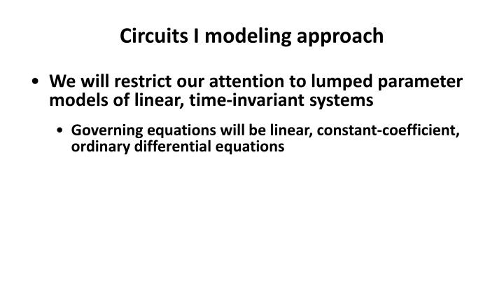 Circuits I modeling approach