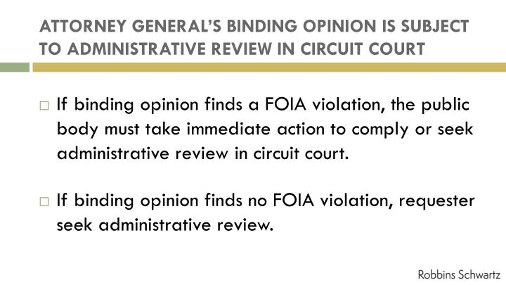 ATTORNEY GENERAL'S BINDING OPINION IS SUBJECT TO ADMINISTRATIVE REVIEW IN CIRCUIT COURT