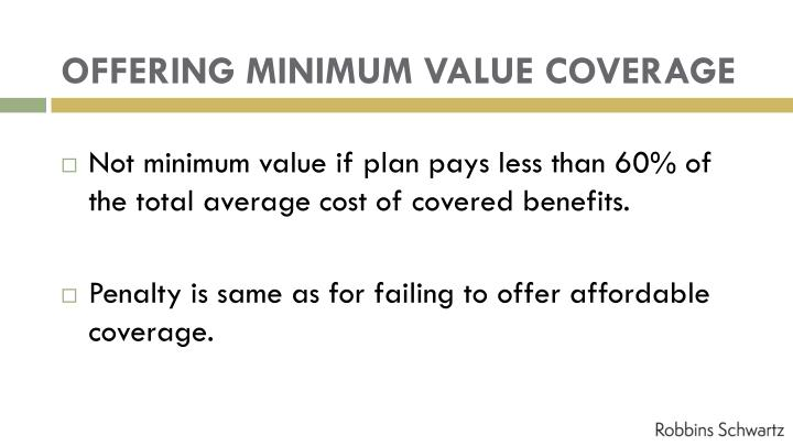 OFFERING MINIMUM VALUE COVERAGE