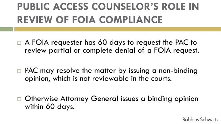 PUBLIC ACCESS COUNSELOR'S ROLE IN REVIEW OF FOIA COMPLIANCE