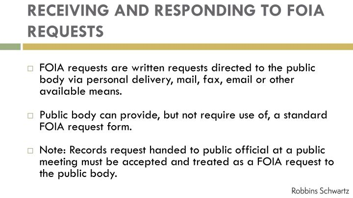 RECEIVING AND RESPONDING TO FOIA REQUESTS