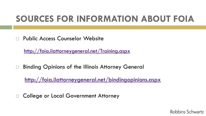 SOURCES FOR INFORMATION ABOUT FOIA
