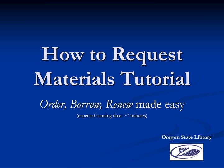 How to request materials tutorial