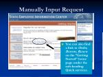 manually input request1