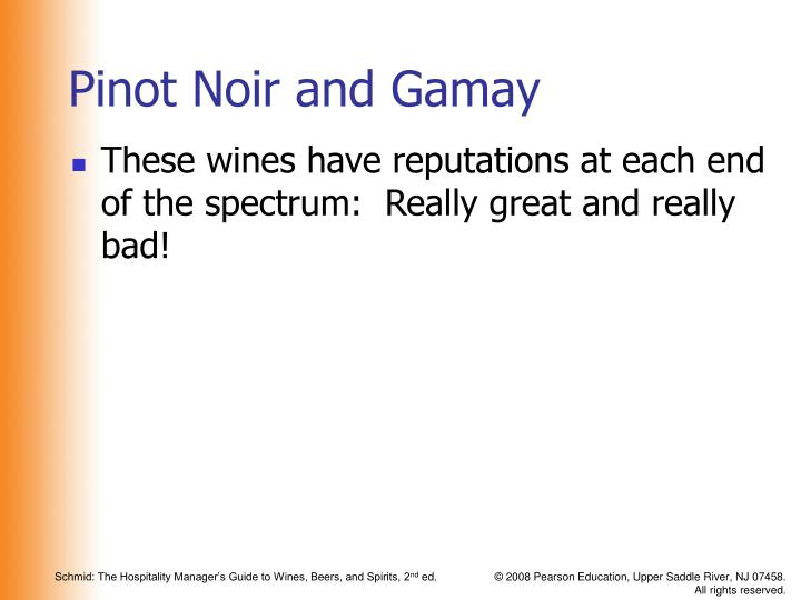 Pinot Noir and Gamay