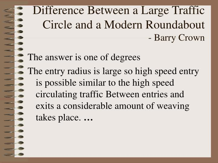 Difference Between a Large Traffic Circle and a Modern Roundabout