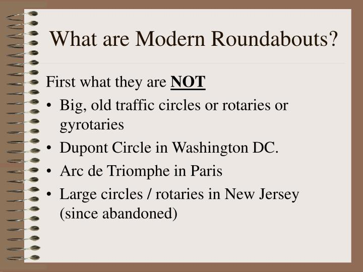 What are Modern Roundabouts?