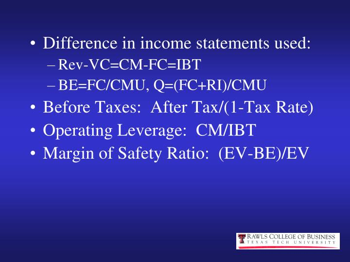 Difference in income statements used: