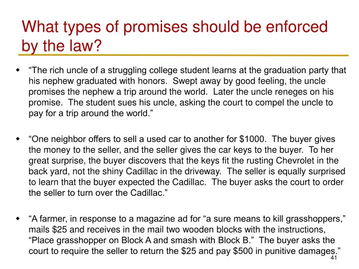 What types of promises should be enforced by the law?