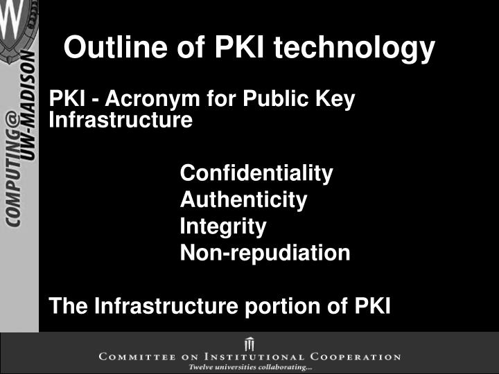 Outline of PKI technology