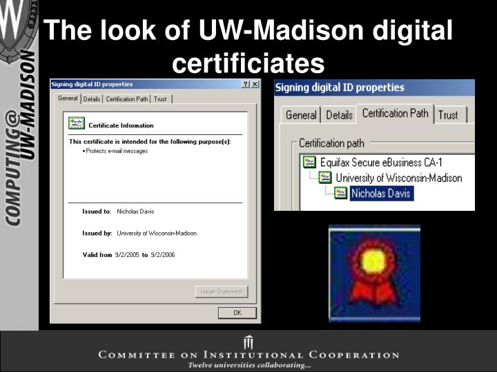 The look of UW-Madison digital certificiates
