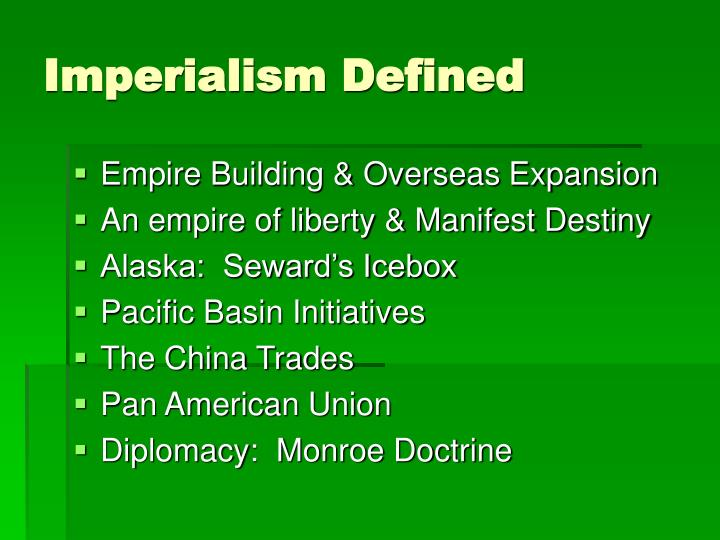 Imperialism Defined