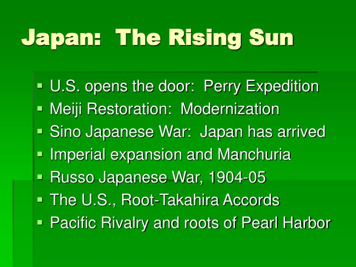 Japan:  The Rising Sun