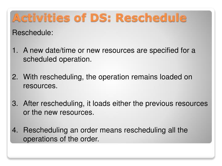 Reschedule: