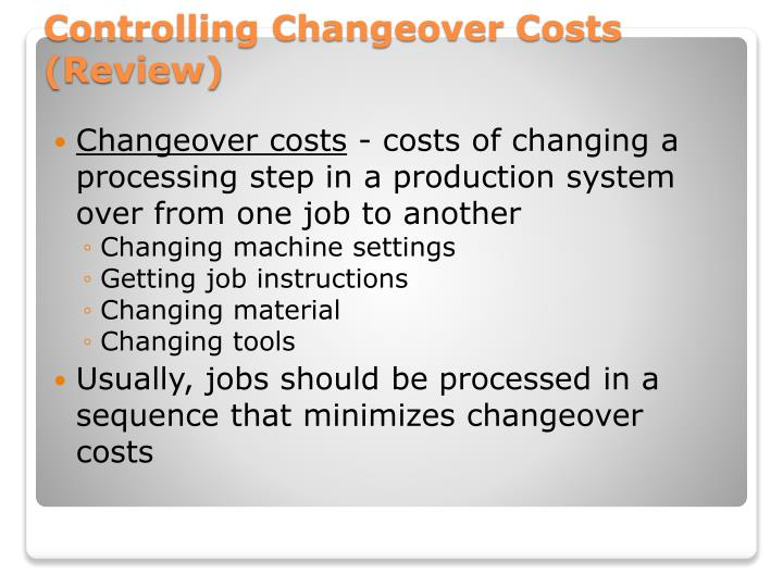 Changeover costs