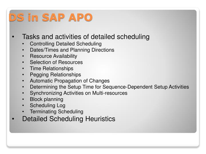 Tasks and activities of detailed scheduling