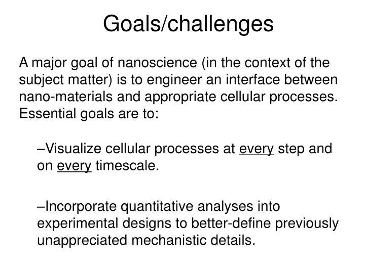 Goals/challenges
