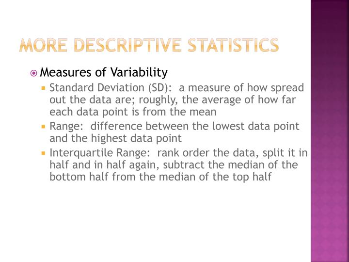 More Descriptive Statistics
