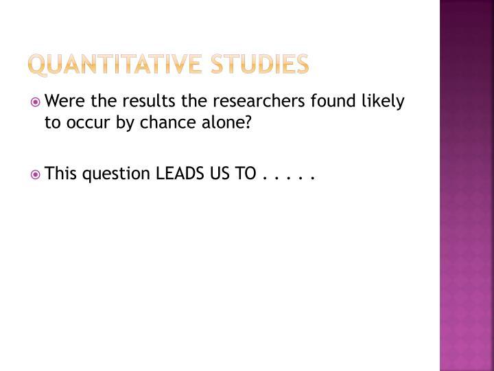 Quantitative Studies