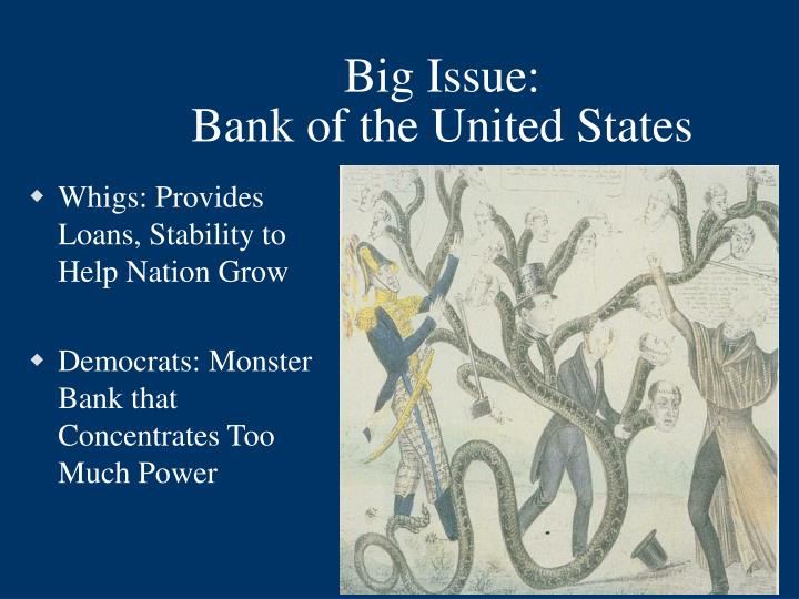 Big issue bank of the united states