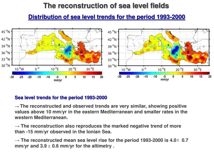 The reconstruction of sea level fields