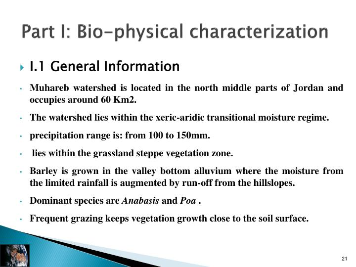 Part I: Bio-physical characterization