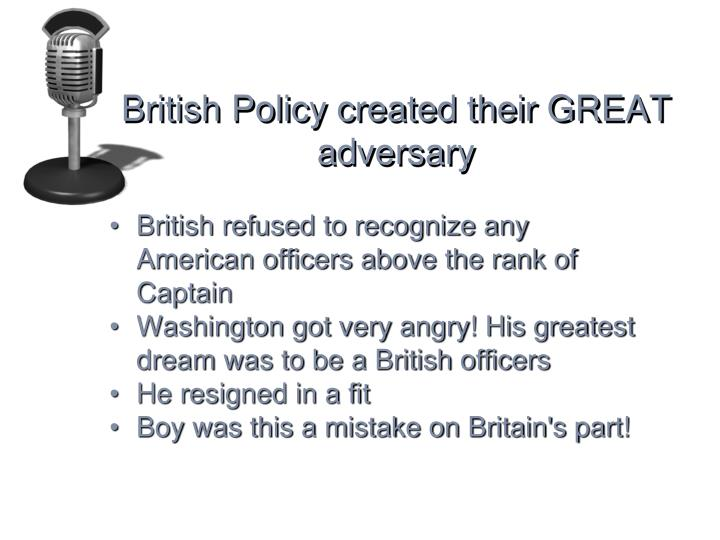 British Policy created their GREAT adversary