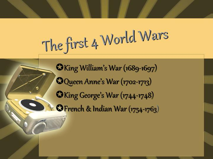 The first 4 world wars